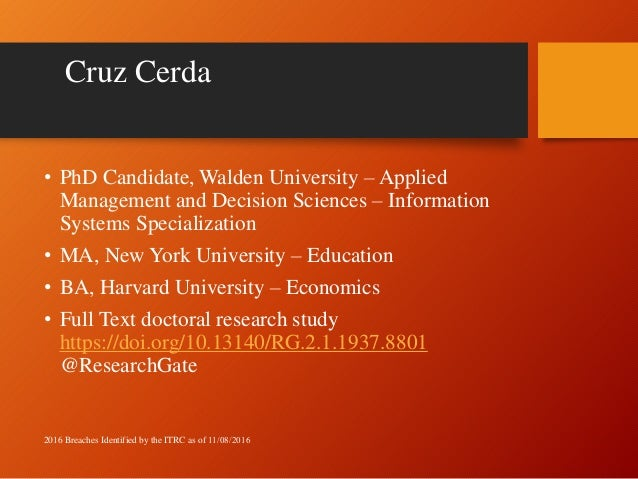 Cruz Cerda • PhD Candidate, Walden University – Applied Management and Decision Sciences – Information Systems Specializat...