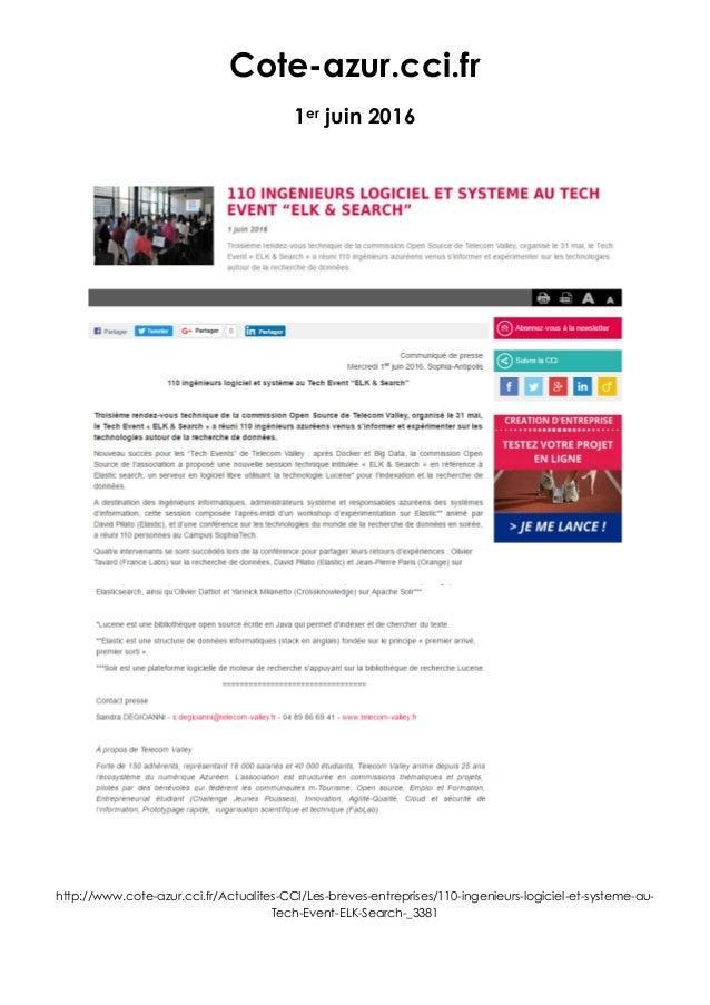 Cote-azur.cci.fr 1er juin 2016 http://www.cote-azur.cci.fr/Actualites-CCI/Les-breves-entreprises/110-ingenieurs-logiciel-e...