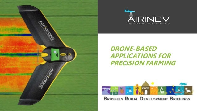DRONE-BASED APPLICATIONS FOR PRECISION FARMING
