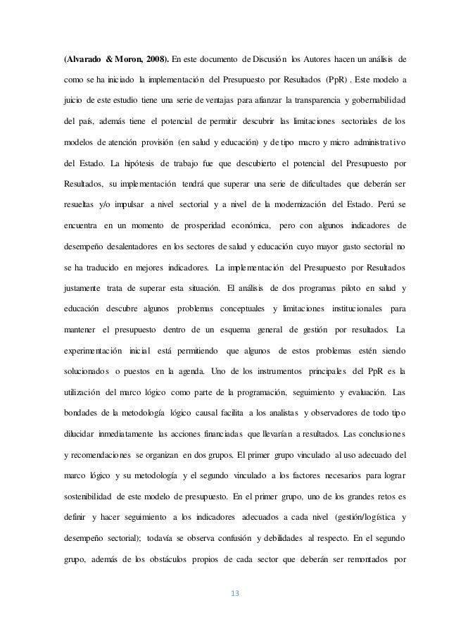 13 (Alvarado & Moron, 2008). En este documento de Discusión los Autores hacen un análisis de como se ha iniciado la implem...