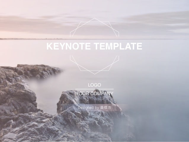 KEYNOTE TEMPLATE LOGO YOUR COMPANY Designed by