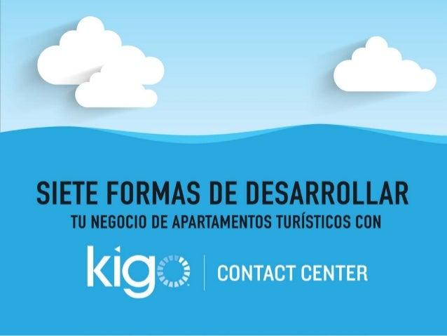 Siete formas de desarrollar tu negocio de apartamentos turísticos con Kigo Contact Center