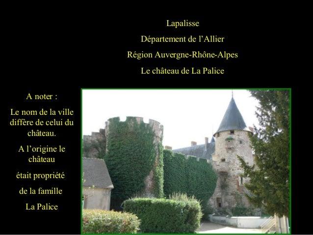 Lapalisse Département de l'Allier Région Auvergne-Rhône-Alpes Le château de La Palice A noter : Le nom de la ville diffère...