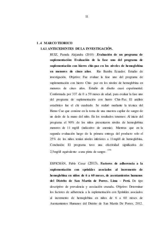 11 1 . 4 MARCO TEORICO 1.4.1 ANTECEDENTES DE LA INVESTIGACIÓN. RUIZ, Pamela Alejandra (2010) .Evaluación de un programa de...