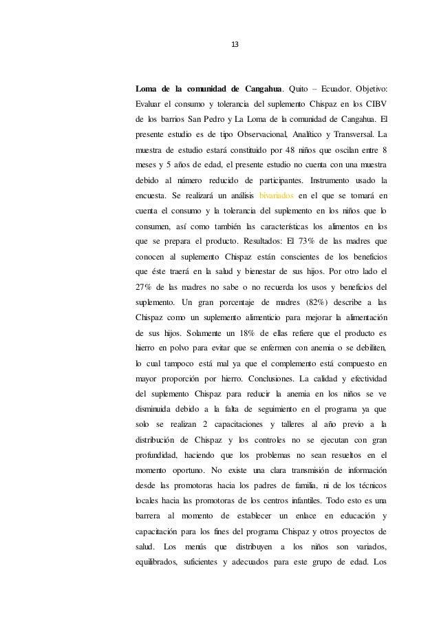 13 Loma de la comunidad de Cangahua. Quito – Ecuador. Objetivo: Evaluar el consumo y tolerancia del suplemento Chispaz en ...