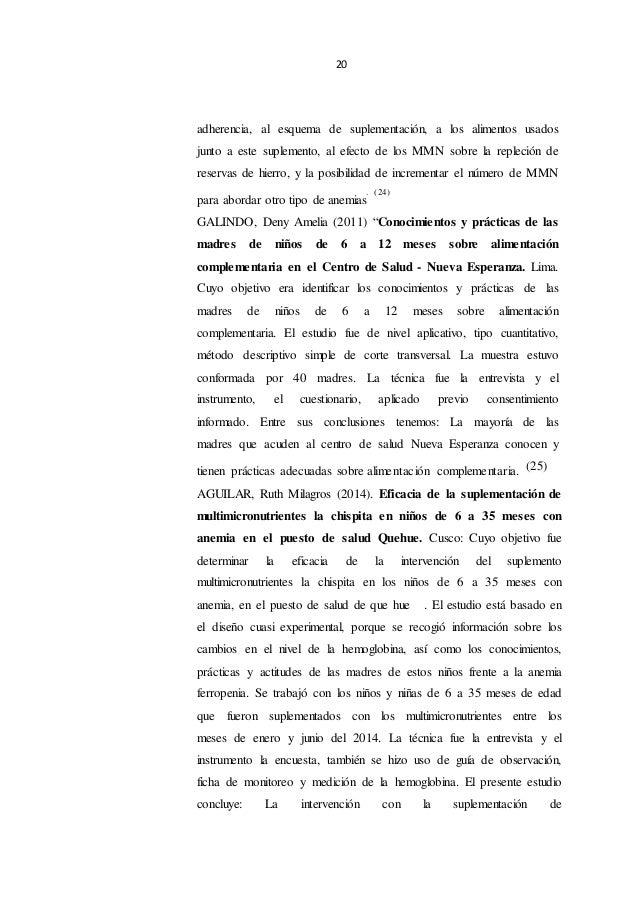 20 adherencia, al esquema de suplementación, a los alimentos usados junto a este suplemento, al efecto de los MMN sobre la...