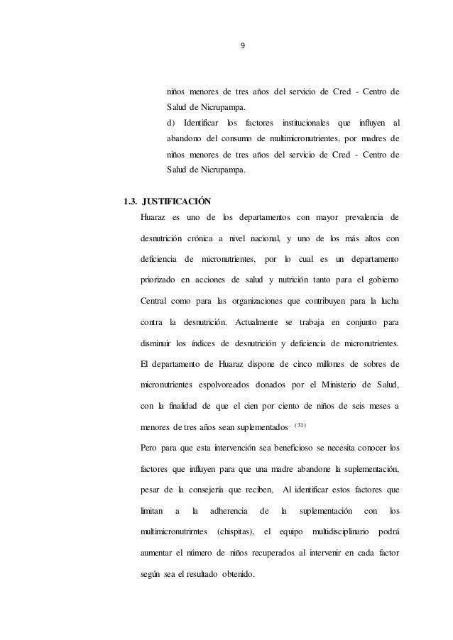 9 niños menores de tres años del servicio de Cred - Centro de Salud de Nicrupampa. d) Identificar los factores institucion...