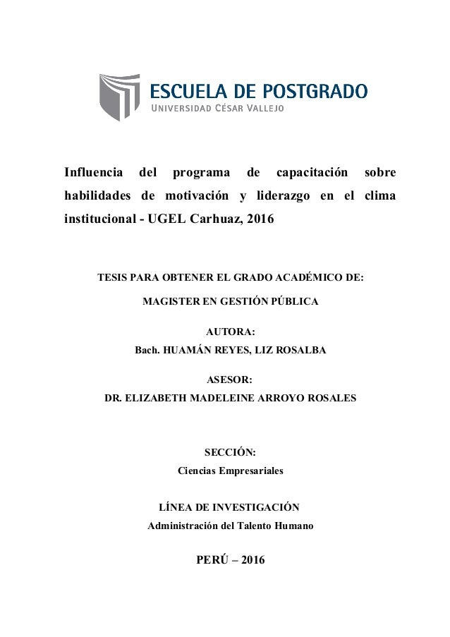 Influencia del programa de capacitación sobre habilidades de motivación y liderazgo en el clima institucional - UGEL Carhu...