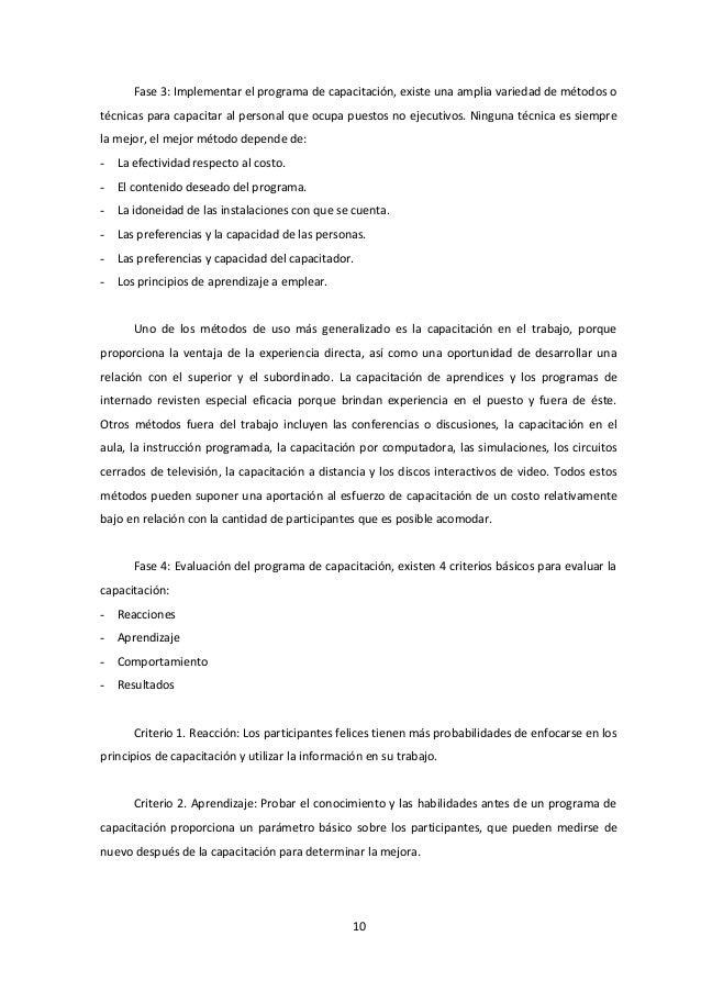 Fase 3: Implementar el programa de capacitación, existe una amplia variedad de métodos o técnicas para capacitar al person...