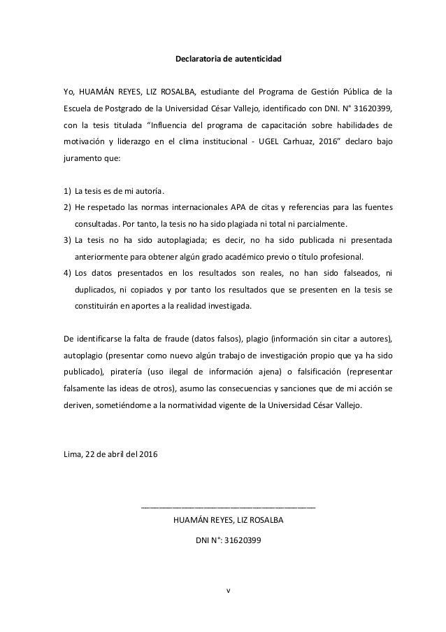 Declaratoria de autenticidad Yo, HUAMÁN REYES, LIZ ROSALBA, estudiante del Programa de Gestión Pública de la Escuela de Po...