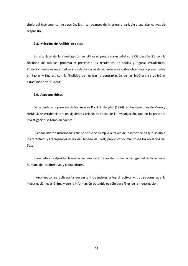 título del instrumento, instrucción, las interrogantes de la primera variable y sus alternativas de respuesta. 2.8. Método...