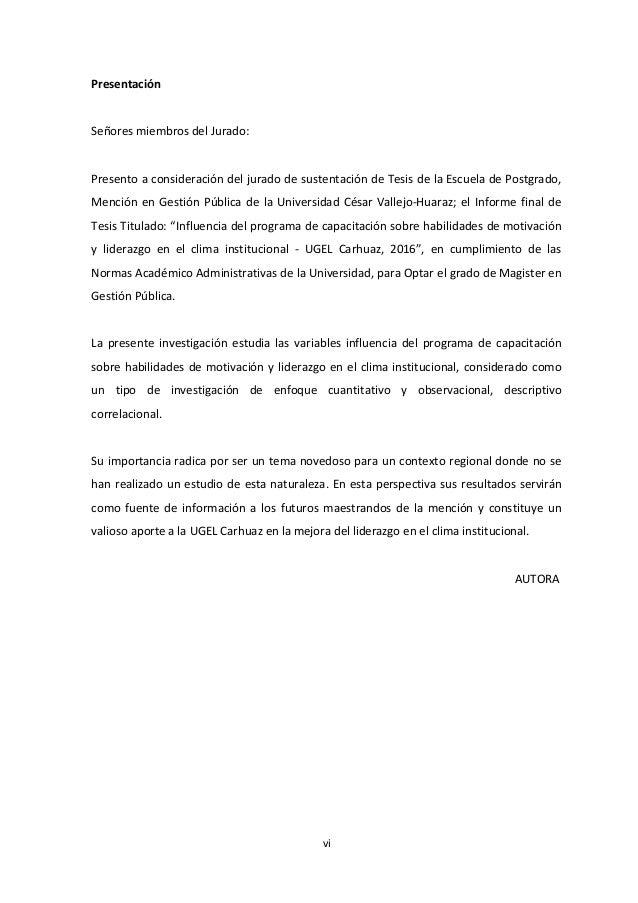 Presentación Señores miembros del Jurado: Presento a consideración del jurado de sustentación de Tesis de la Escuela de Po...