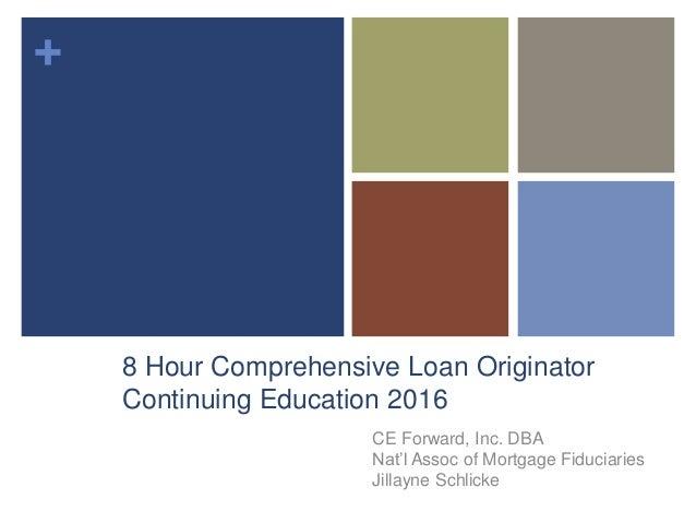 8 Hour SAFE Loan Originator Continuing Ed 2016