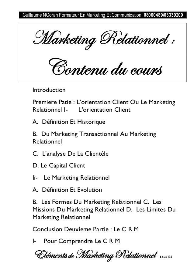 Guillaume NGoran Formateur En Marketing Et Communication: 08060489/03339209 Elémentsde MarketingRelationnel 1 sur 51 Marke...