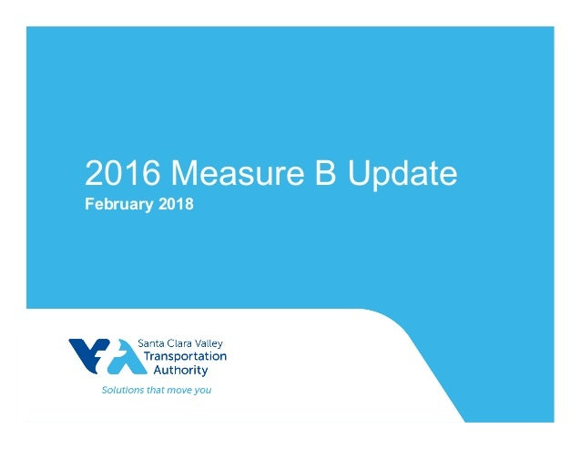 2016 Measure B Update February 2018