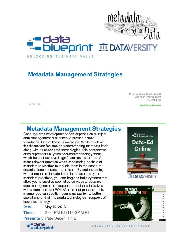 Peter Aiken, Ph.D. Metadata Management Strategies 10124 W. Broad Street, Suite C Glen Allen, Virginia 23060 804.521.4056 M...
