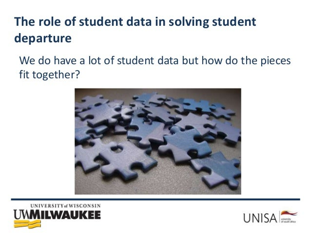 Student data: the missing link in solving the student departure puzzle? Slide 3