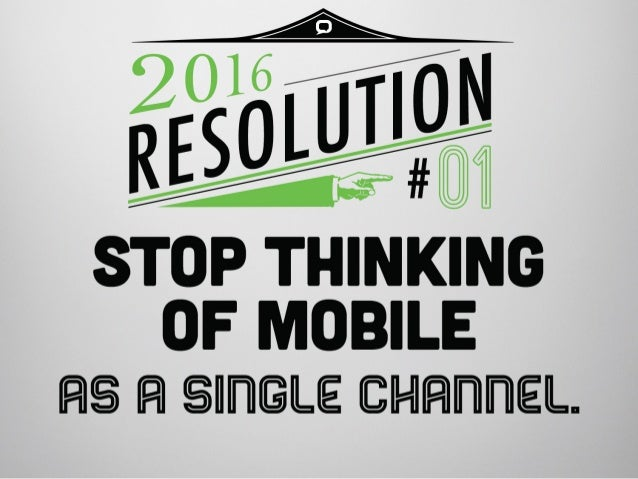 What's Your Mobile Marketing Resolution For 2016? Slide 2
