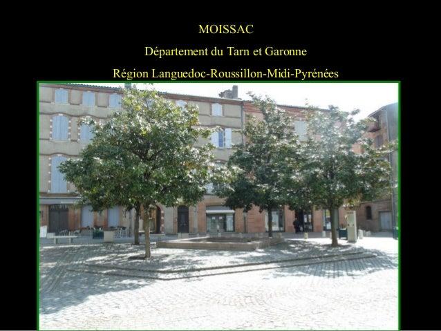 MOISSAC Département du Tarn et Garonne Région Languedoc-Roussillon-Midi-Pyrénées