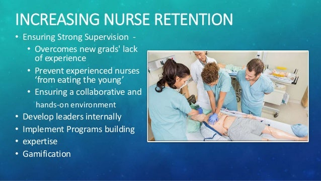 nursing recruitment and retention