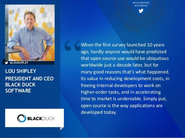 @FUTUREOFOSS #FUTUREOSS When the first survey launched 10 years ago, hardly anyone would have predicted that open source u...