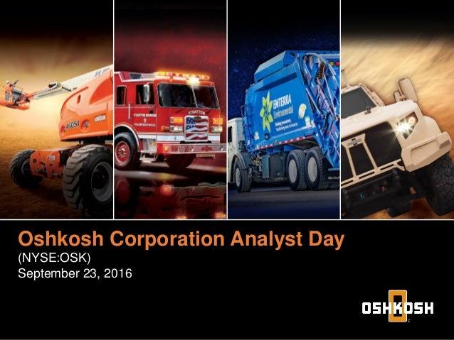 Oshkosh Corporation Analyst Day Executive Officer Oshkosh Corporation Analyst Day (NYSE:OSK) September 23, 2016