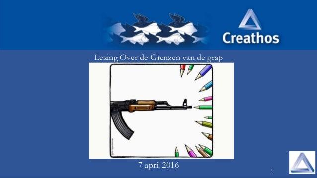 1 Lezing Over de Grenzen van de grap 7 april 2016