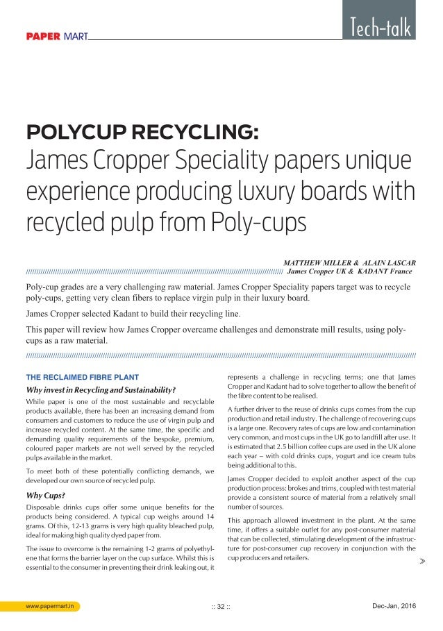 James Cropper Specialty papers unique experience producing luxury boards with recycled pulp from Poly-cups