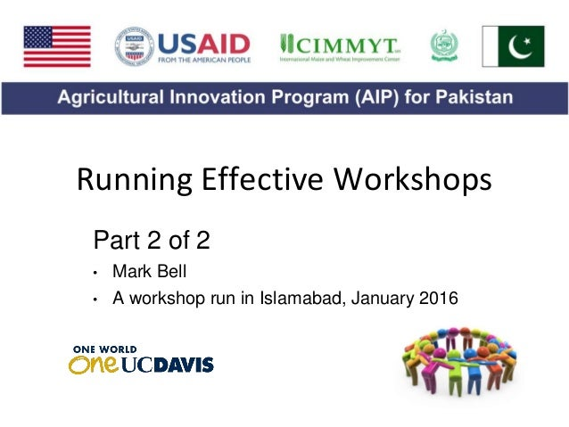 Running Effective Workshops Part 2 of 2 • Mark Bell • A workshop run in Islamabad, January 2016