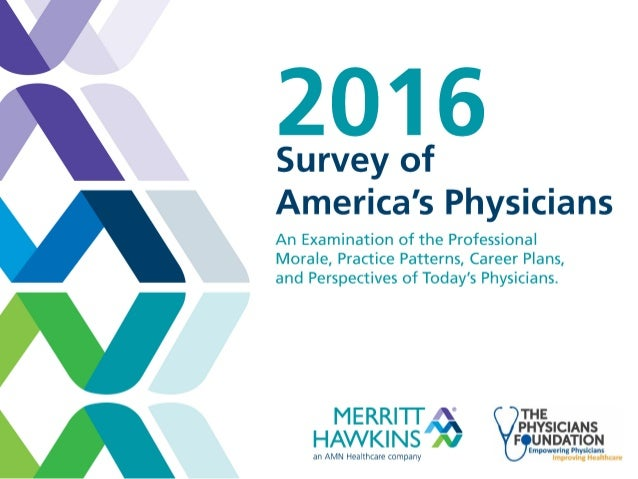 2016 Survey of America's Physicians | The Physicians Foundation