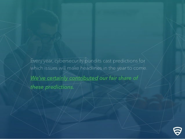 Looking Forward and Looking Back: Lookout's Cybersecurity Predictions Slide 3
