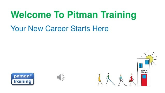 Welcome To Pitman Training Your New Career Starts Here