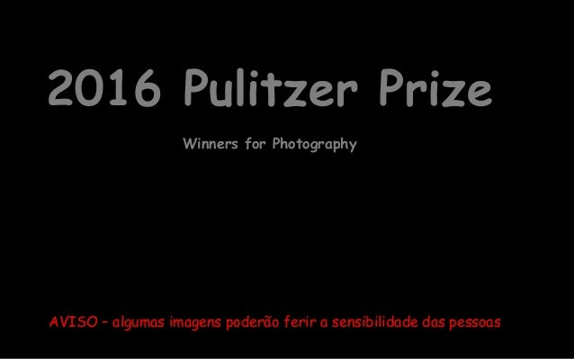 2016 pulitzer prize winners for photography Slide 2