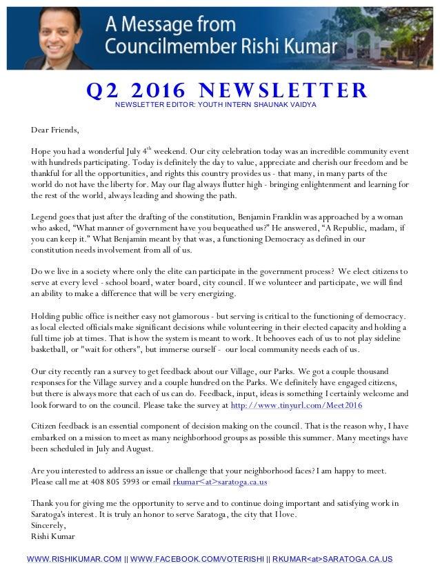 Q 2 2 0 1 6 N E W S L E T T E R WWW.RISHIKUMAR.COM || WWW.FACEBOOK.COM/VOTERISHI || RKUMAR<at>SARATOGA.CA.US Dear Friends,...