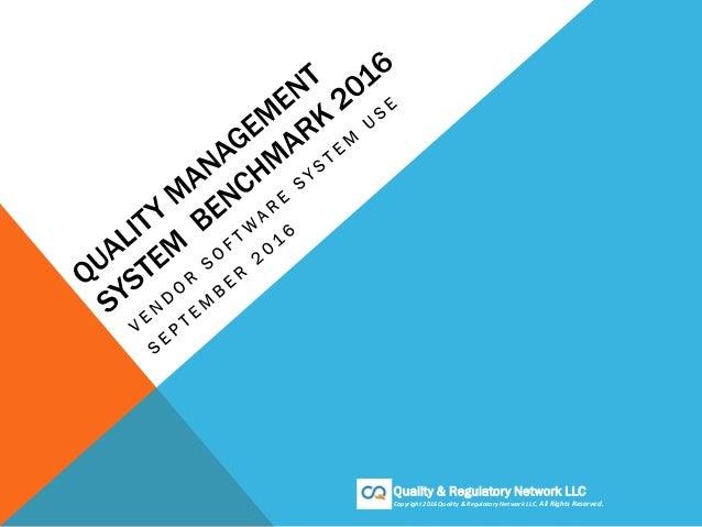 Quality & Regulatory Network LLC Copyright 2016 Quality & Regulatory Network LLC. All Rights Reserved.