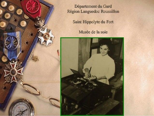 Département du GardDépartement du Gard Région Languedoc RoussillonRégion Languedoc Roussillon Saint Hippolyte du FortSaint...