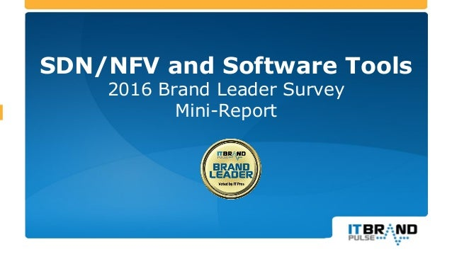 SDN/NFV and Software Tools 2016 Brand Leader Survey Mini-Report