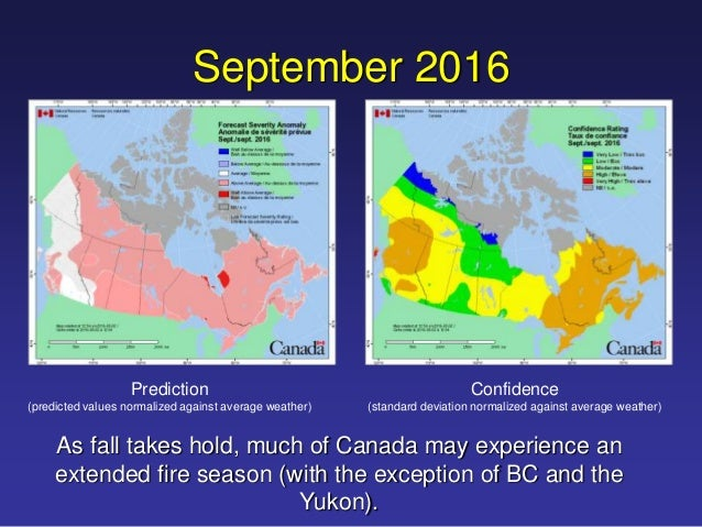 Seasonal Wildfire Prediction For Canada 2016