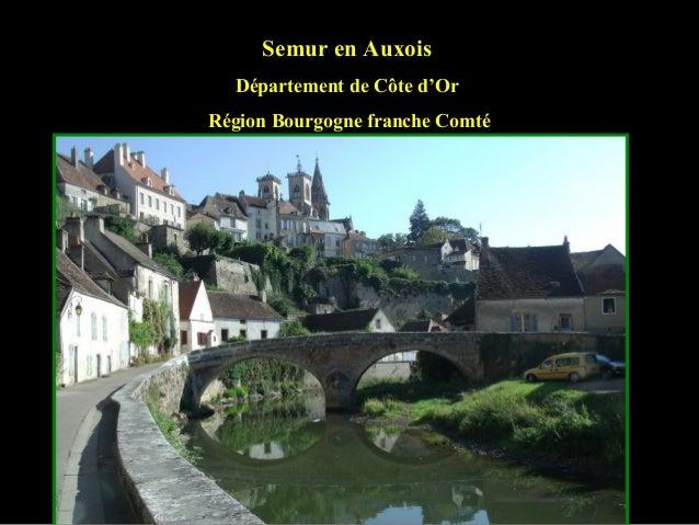 Semur en Auxois Département de Côte d'Or Région Bourgogne franche Comté