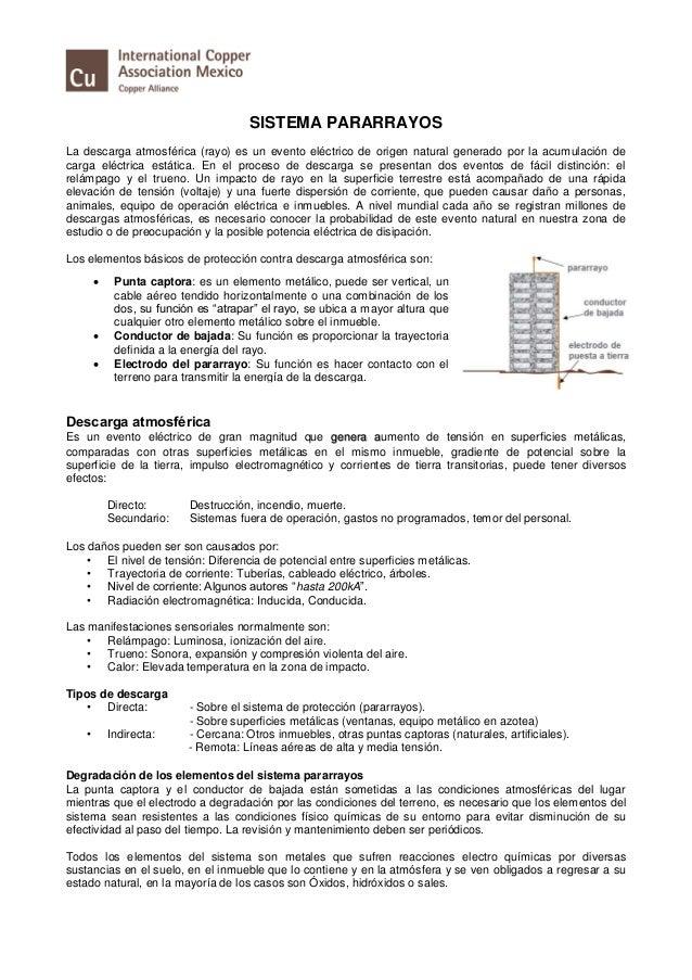SISTEMA PARARRAYOS La descarga atmosférica (rayo) es un evento eléctrico de origen natural generado por la acumulación de ...