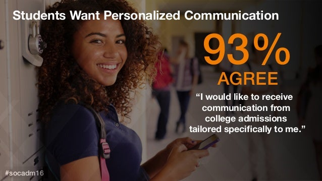 """#socadm15 #socadm16! 93%!AGREE!""""I would like to receive  communication from  college admissions  tailored specifically t..."""