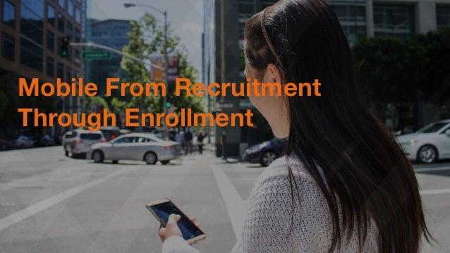 #socadm15 Mobile From Recruitment  Through Enrollment