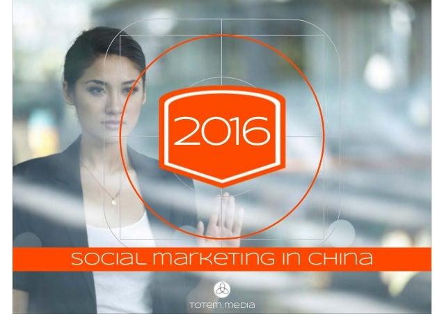 totem media 2016 social marketing in China