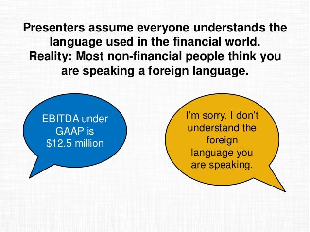 State Of Financial Presentations Survey Report - World most speaking language 2016