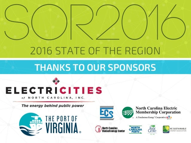 THANKS TO OUR SPONSORS SOR20162016 STATE OF THE REGION
