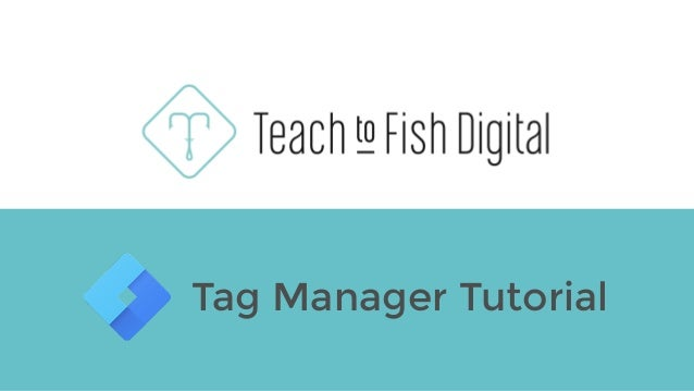 Tag Manager Tutorial