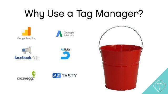 Marketing Analytics: Tag Manager Tutorial Slide 3