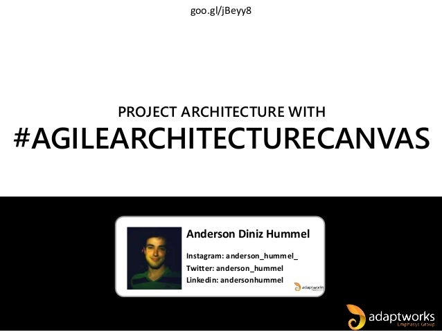 Anderson Diniz Hummel Instagram: anderson_hummel_ Twitter: anderson_hummel Linkedin: andersonhummel PROJECT ARCHITECTURE W...
