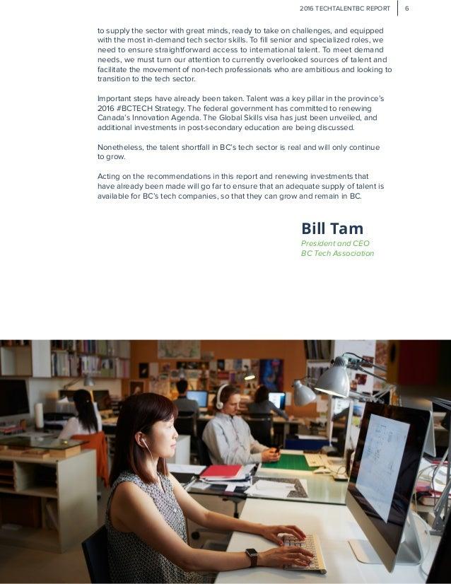 Bill Tam President And CEO BC Tech Association 2016 TECHTALENTBC REPORT 6