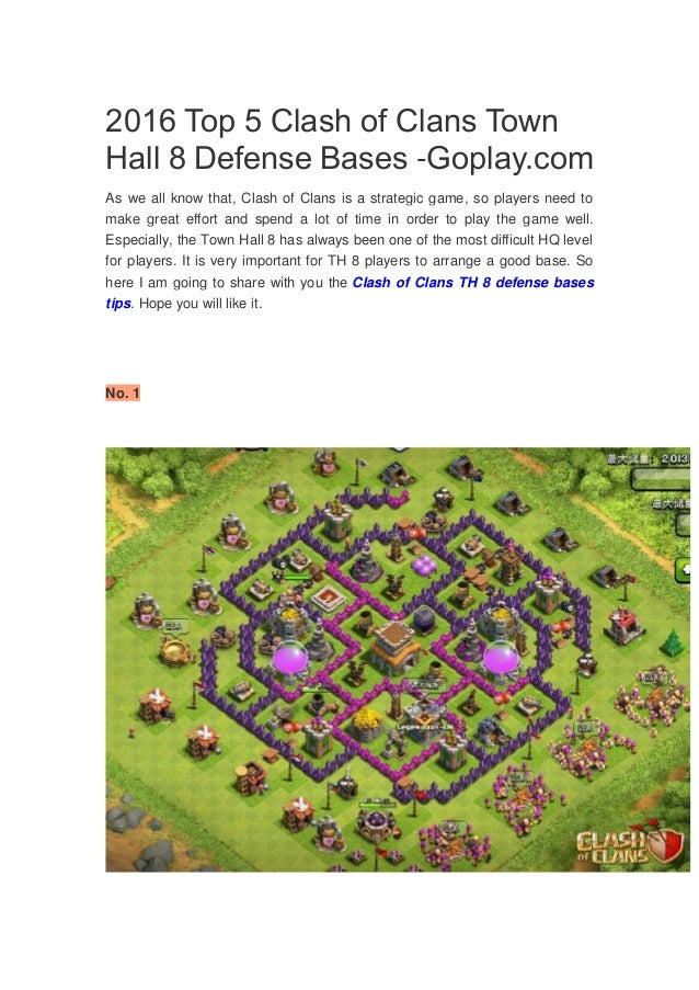 2016 top 5 clash of clans town hall 8 defense bases